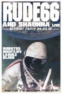 ACTIVIST PARTY # 11 - Special Guest : RUDE 66
