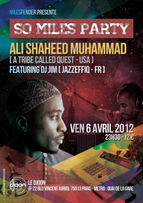 SO MILES PARTY SPECIAL GUEST DJ SET ALI SHAHEED MUHAMMAD (A Tribe Called Quest / USA)