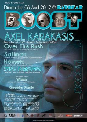 BOOST #1 AXEL KARAKASIS/HORNETS/SOLIMAN/OVER THE RUSH/DVJ NIBURU/ Vj WANER