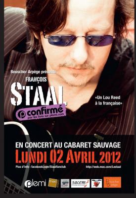 François Staal au Cabaret Sauvage le 02 avril