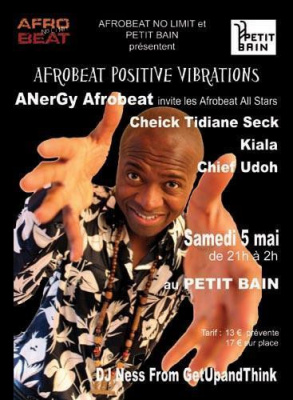 ANerGy Afrobeat invite les Afrobeat All Stars : Cheick Tidiane Seck, Kiala, chief Udoh
