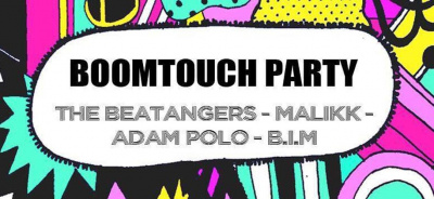 BOOMTOUCH PARTY avec : THE BEATANGERS + MALIKK + ADAM POLO + B.I.M @ LE PETIT BAIN