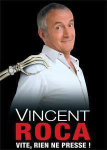 """Vite, rien ne presse"" de Vincent Roca"