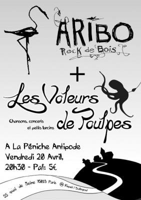 Les Voleurs de Poulpes + ARIBO
