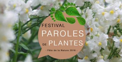 Le Festival Paroles de Plantes pour la Fête de la Nature