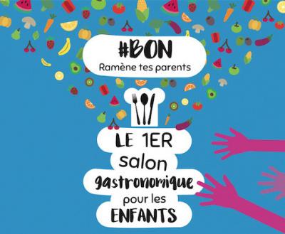 #BON, le premier salon gastronome pour enfants