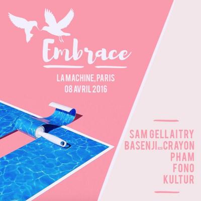Embrace w/ Sam Gellaitry • Basenji b2b Crayon • Pham • Fono • Kultur