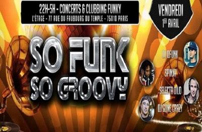 So Funk So Groovy