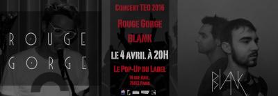 CONCERT GRATUIT 04 / 04 ! BLANK ET ROUGE GORGE