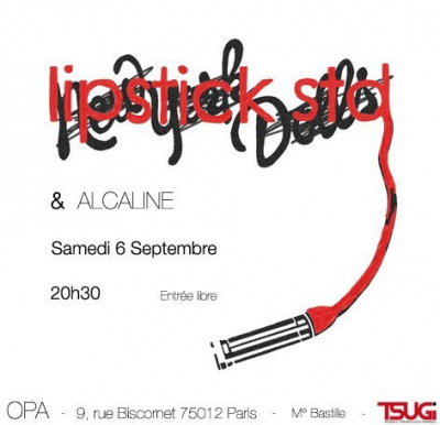 Concert, Soirée, Paris, Opa, Lipstick Std, Alcalin