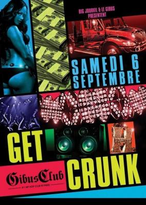 Soirée, Paris, Get Crunk, Gibus