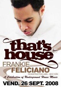 Soirée, Paris, That's house, Djoon, Frankie Feliciano