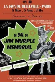 LE BAL DE JIM MURPLE MEMORIAL