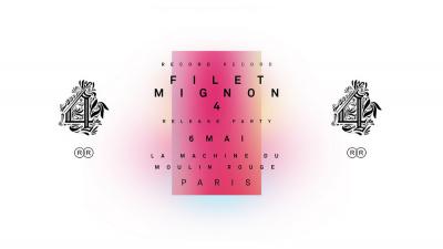 Filet Mignon 4 - Release Party -
