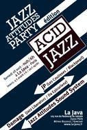 JAZZ ATTITUDES PARTY - Edition Tribute to Acid Jazz