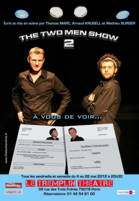 The two men show II - A vous de voir...