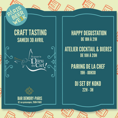 PARIS BEER WEEK #3 // CRAFT TASTING by Dieu Du Ciel!