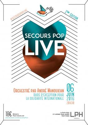 SECOURS POP LIVE  Orchestré par André Manoukian
