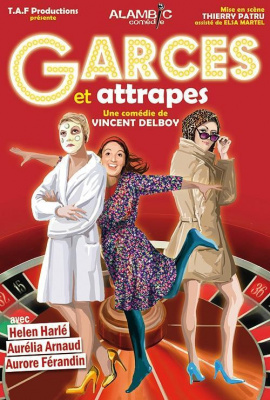 Garces et Attrapes