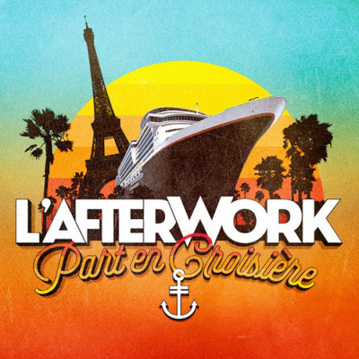 L'AFTERWORK part en CROISIERE ( OPEN BULLES / TERRASSE / BARBECUE )