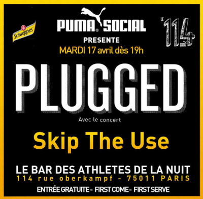 CONCERT PLUGGED / Mardi 17 avril avec SKIP THE USE