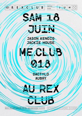 ME.CLUB.018 W/ JASON KENDIG JACKIE HOUSE DACTYLO AUBRY