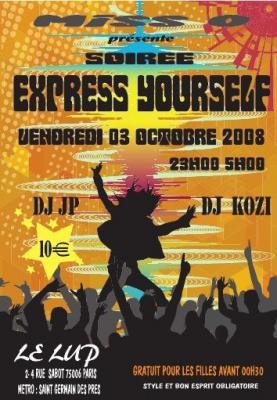 Soirée, Paris, Express Yourself, Lup