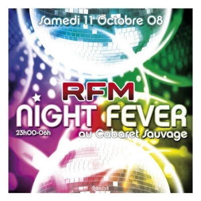 Soirée, Paris, Clubbing, RFM, Night Fever, Cabaret Sauvage