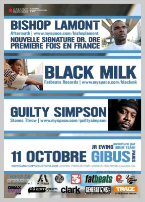 Soirée, Paris, Gibus, Bishop Lamont, Black Milk, Guilty Simpson