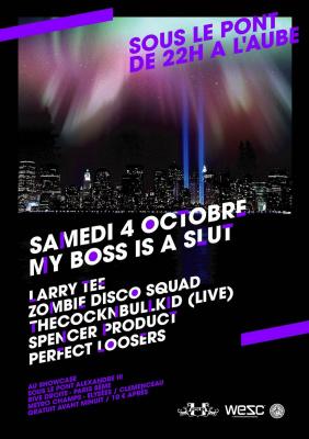Soirée, Paris, My boss is a slut, Showcase, Pont Alexandre 3