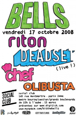 Soirée, Paris, Clubbing, Hells Bells, Get the Curse, Deadset, Riva Starr, Chef, Olibusta