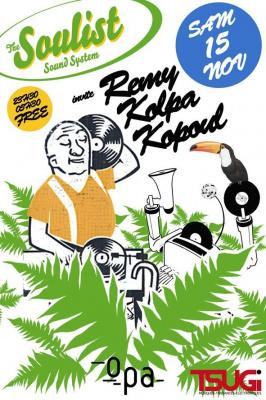Soirée, Clubbing, OPA, Soulist Sound System, Remy Kolpa Kopoul