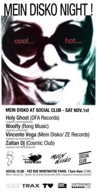 Soirée, Paris, Clubbing, Holy Ghost, Woolfy, Zaltan, Vincent Vega, Social Club
