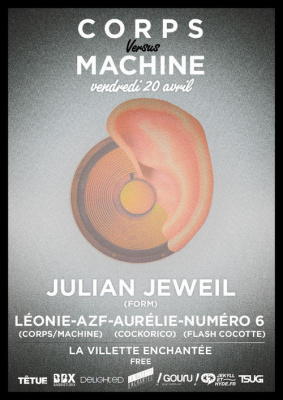 CORPS vs MACHINE w/ Julian Jeweil, Numéro 6, Aurélie, AZF & Léonie