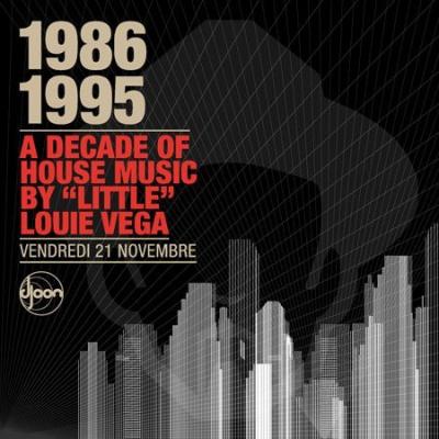 Soirée, Paris, Clubbing, Djoon, Little Louie Vega, Kenny Dope Gonzales, House