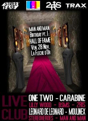 Soirée, Paris, Man & Man, Birthday, One Two, Carabine, Lilly Wood, Bsms, Stereoheroes, Moulinex, Leonard de Leonard