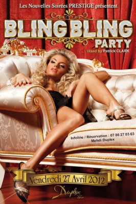 BLING BLING PARTY [New Dj'] @Le Duplex