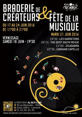 Braderie de Créateurs & Fête de la Musique du 17 au 24 juin 2016 avec J'veux du Soleil