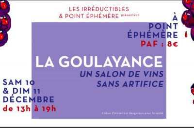 La Goulayance, un marché de vins au Point Ephémère
