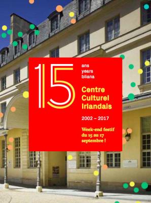 Le centre culturel irlandais : les festivités pour ses 15 ans