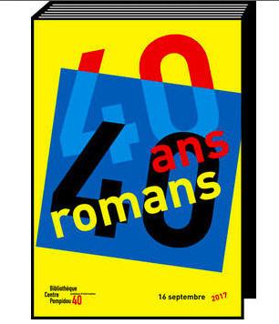 40 ans/40 romans : le marathon romanesque du Centre Pompidou