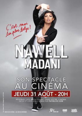 """Nawell Madani, son spectacle """"C'est moi la plus belge !"""" au cinéma !"""
