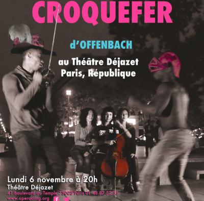 Croquefer d'Offenbach par Opéracting au Théâtre Déjazet