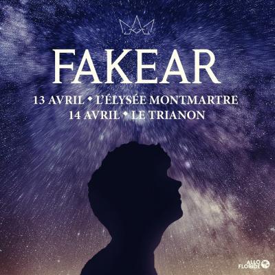 Fakear au l'Elysée Montmartre et au Trianon en 2018