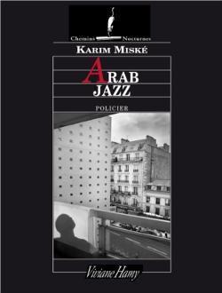 Brunch littéraire : ARAB JAZZ de Karim Miské