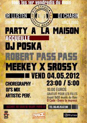 """PARTY A LA MAISON """"VINYLS LOVES VIDEOS"""" guest DJ POSKA !"""