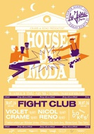 HOUSE OF MODA FIGHT CLUB @ LA JAVA
