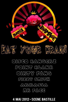 BRAIN DAMAGE#2 @ Scene Bastille /POINT.BLANK/ARKASIA/DISCO BANGERZ/DIRTY FANG