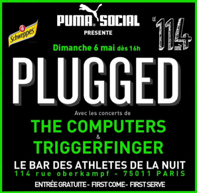 Concerts PLUGGED : THE COMPUTERS & TRIGGERFINGER @ 114