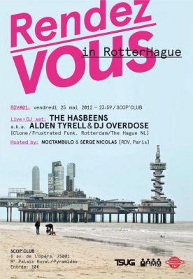 Rendez-Vous #01 - The Hasbeens (live) aka Alden Tyrell & DJ Overdose